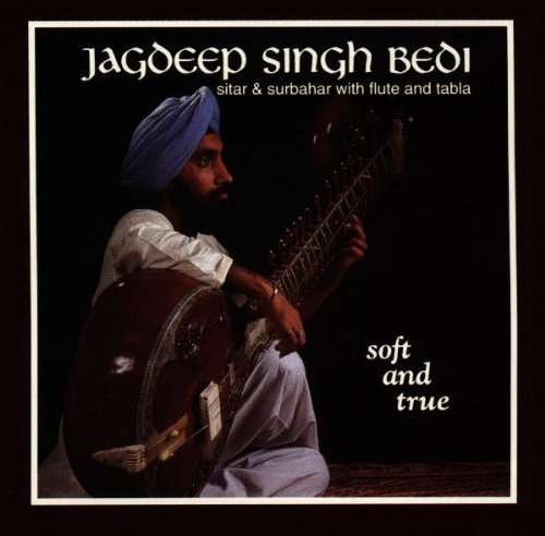 Jagdeep Bedi Singh - Soft and True