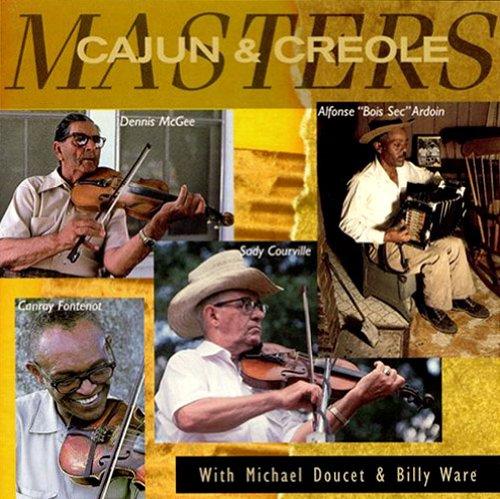 Ardoin - Cajun & Creole Masters