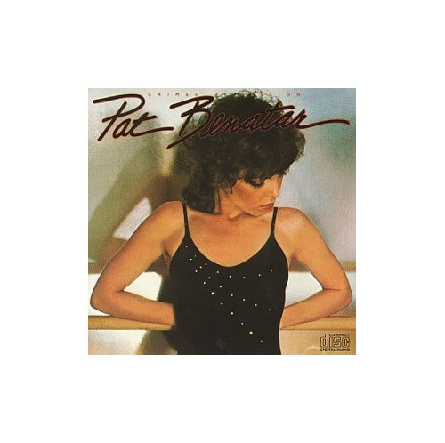 Pat Benatar - Crimes of By Pat Benatar