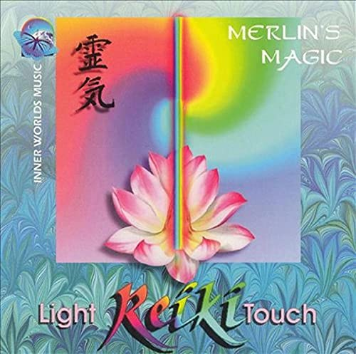 Reiki - Merlin's Magic: Light Touch By Reiki