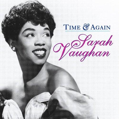 Sarah Vaughan - Time & Again By Sarah Vaughan