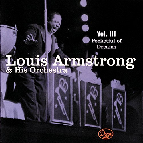 Armstrong, Louis - Vol. 3-Pocketful of Dreams