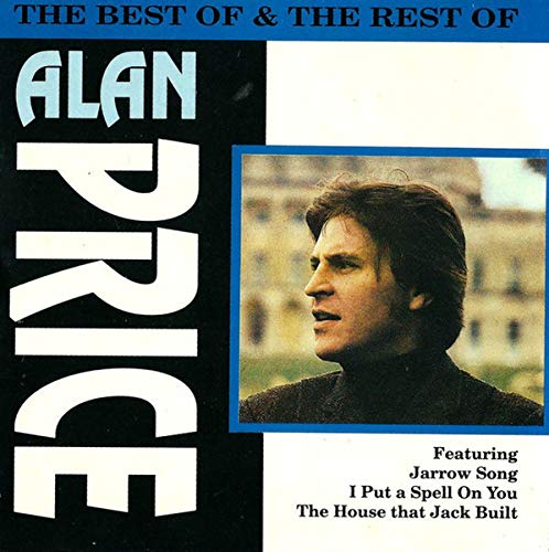 Alan Price - Best of and the Rest of By Alan Price