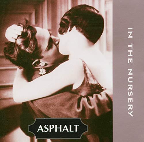 In The Nursery - Asphalt