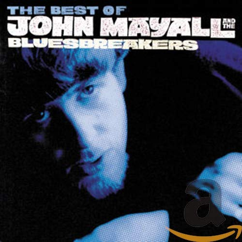 The Best Of John Mayall And The Bluesbreakers: AS IT ALL BEGAN 1964-69 By Dorian Wathen
