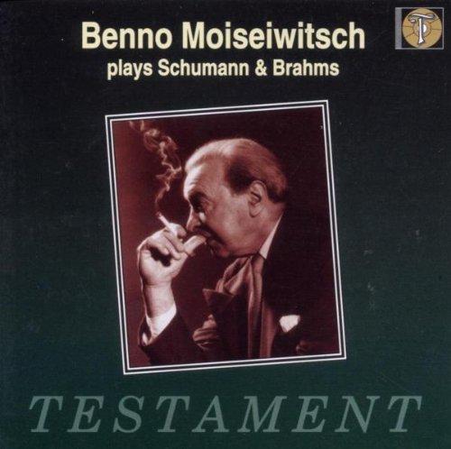 Moiseiwitsch Plays Schumann and Brahms