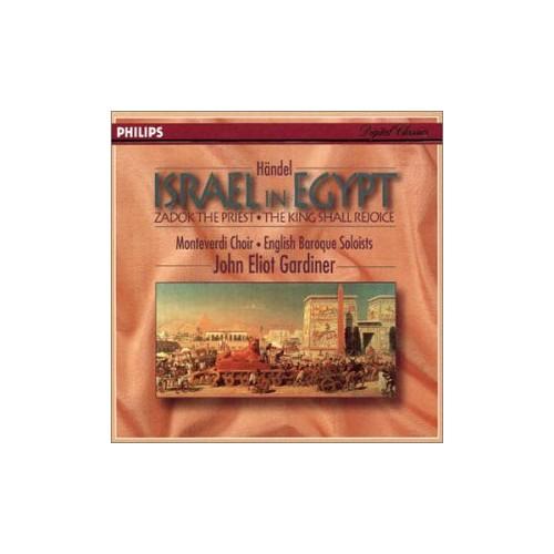 Handel: Israel in Egypt, Two Coronation Anthems