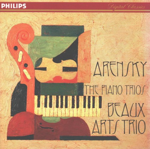 Beaux Arts Trio - Arensky: The Piano Trios By Beaux Arts Trio