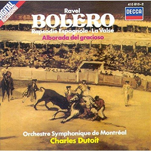Ravel: Boléro / Rapsodie Espagnole / La Valse / Alborado del Gracioso
