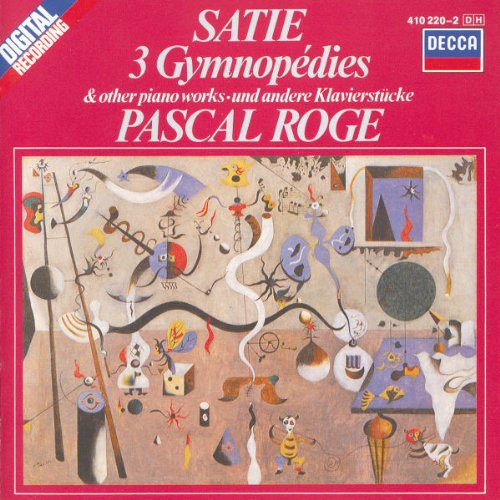 Pascal Roge - Satie: 3 Gymnopédies and Other Piano Works By Pascal Roge