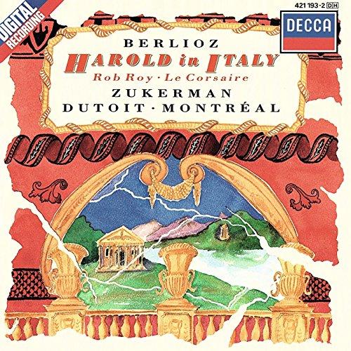 Pinchas Zukerman - Berlioz: Harold in Italy, Rob Roy, Le Corsaire