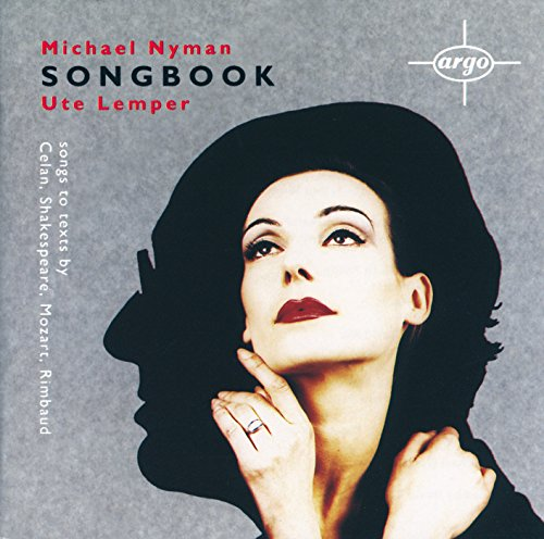 Ute Lemper - The Michael Nyman Songbook sung by Ute Lemper By Ute Lemper