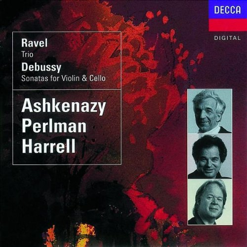 Harrell - Ravel:Trio / Debussy: Sonatas By Harrell