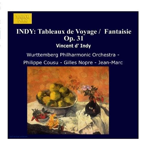 Vincent D'indy - Tableaux De Voyage, Fantaisie Op. 31 (Nopre, Burfin)