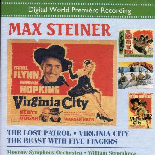 Max Steiner: The Lost Patrol/Virginia City