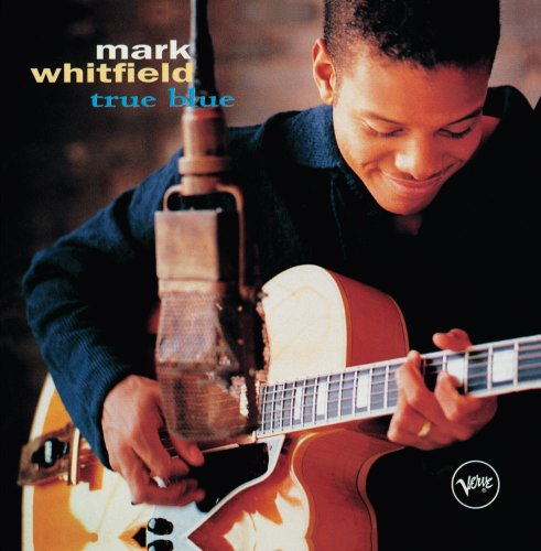 Mark Whitfield - True Blue