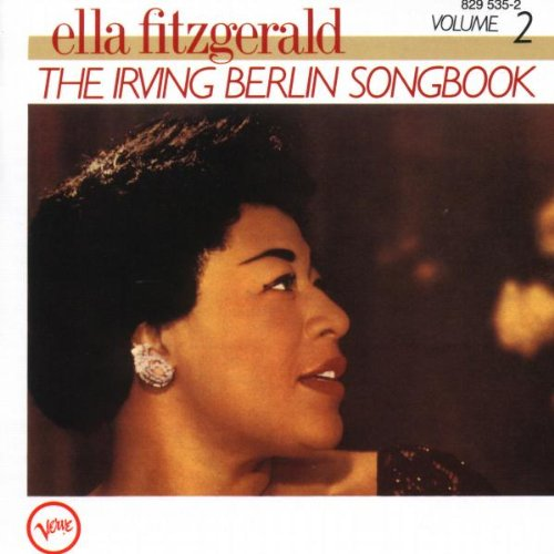 Ella Fitzgerald - Ella Fitzgerald: The Irving Berlin Songbook - Volume 2