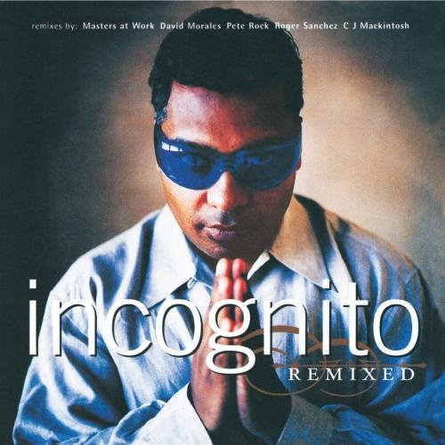Incognito - Remixed By Incognito
