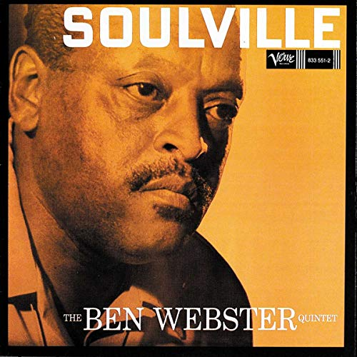 The Ben Webster Quintet - Soulville