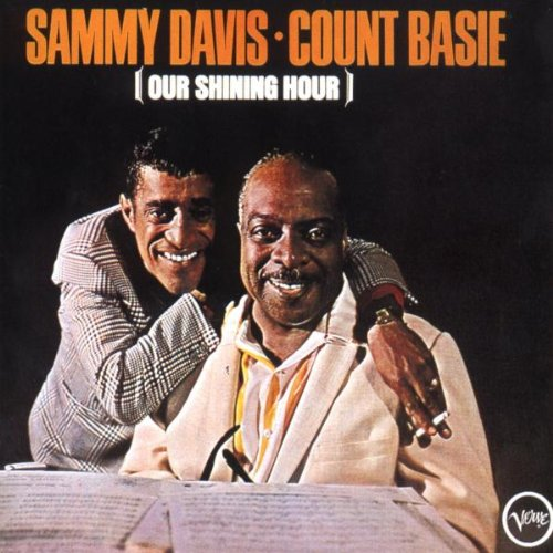 Sammy Davis and Count Basie - Our Shining Hour