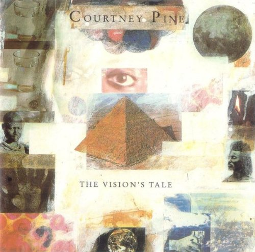 Courtney Pine - Vision's Tale