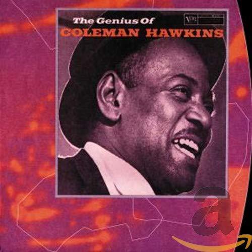 Coleman Hawkins - The Genius Of Coleman Hawkins By Coleman Hawkins