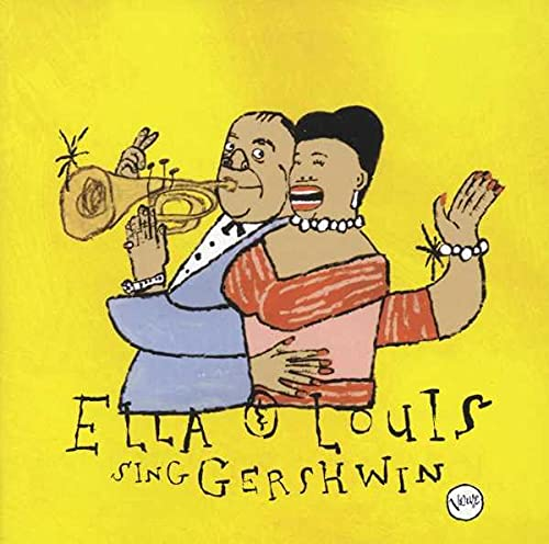 Ella Fitzgerald Louis Armstrong - Our Love is Here to Stay: Ella & Louis Sing Gershwin