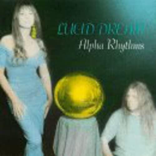 Lucid Dreams - Alpha Rhythms By Lucid Dreams