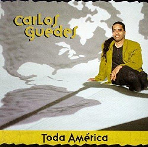 Carlos Guedes - Toda America By Carlos Guedes