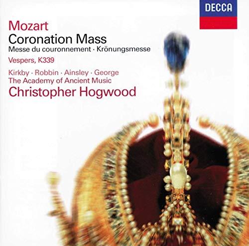 Mozart: Coronation Mass, K 317; Vesperae Solennes de Confessore, K 339
