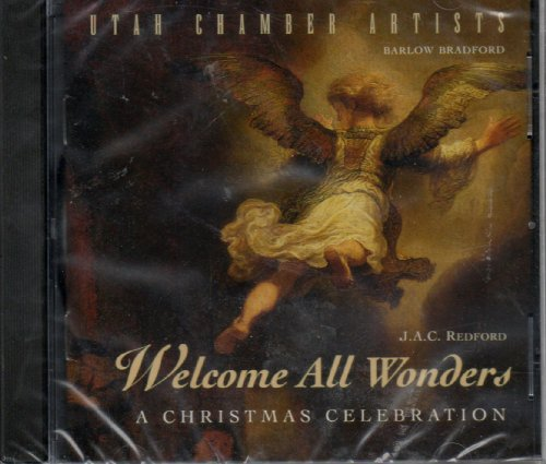 Utah Chamber Artists - Welcome All Wonders