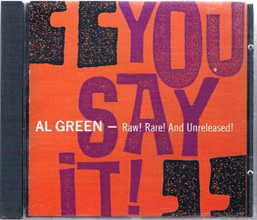Al Green - You Say It By Al Green