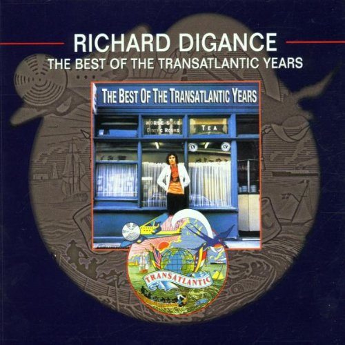 Digance, Richard - The Best of the Transatlantic Years By Digance, Richard