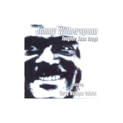 Witherspoon, Jimmy - Tougher Than Tough