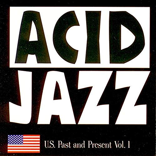 Various Artists - Acid Jazz Us Past & Present 1 By Various Artists