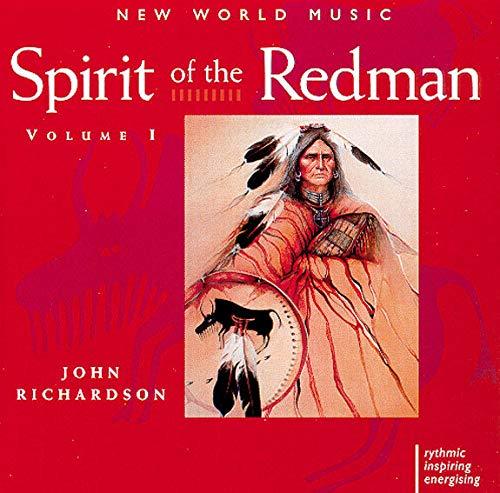 John Richardson - Spirit of the Redman By John Richardson