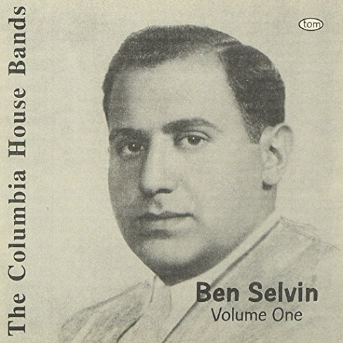 Ben Selvin - Columbia House Bands