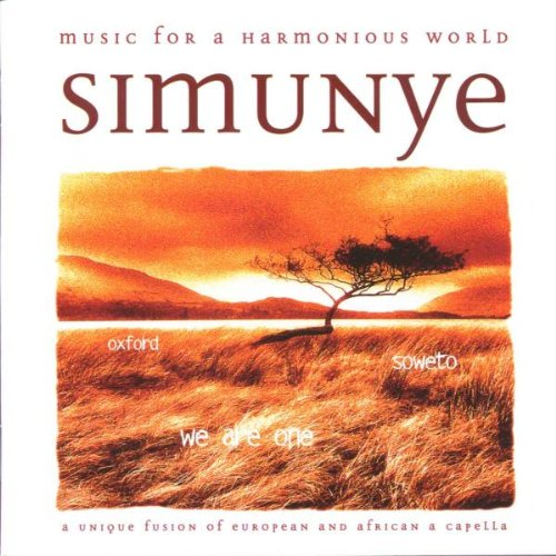 I Fagiolini - Simunye - Western and African Vocal Music By I Fagiolini