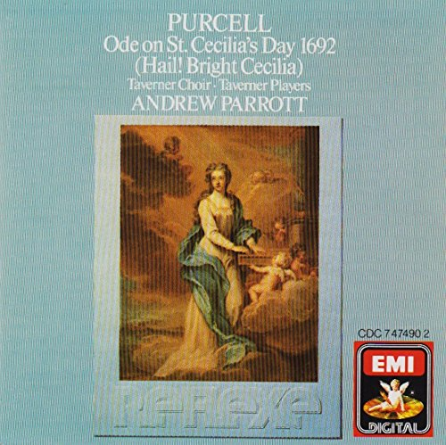 Tavener Choir - Purcell: Ode on St Cecilia's Day 1692 (Hail! Bright Cecilia) /Tavener Consort, Choir