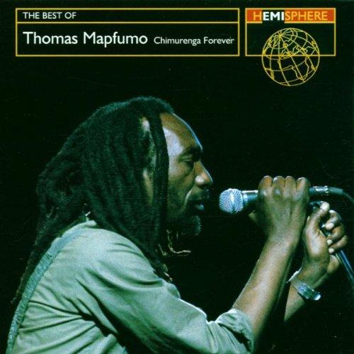 The Best Of Thomas Mapfumo: Chimurenga By Thomas Mapfumo