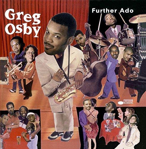 Greg Osby - Further Ado By Greg Osby