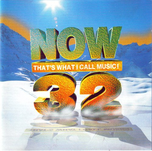 Various Artists - Now That's What I Call Music! Volume 32 By Various Artists