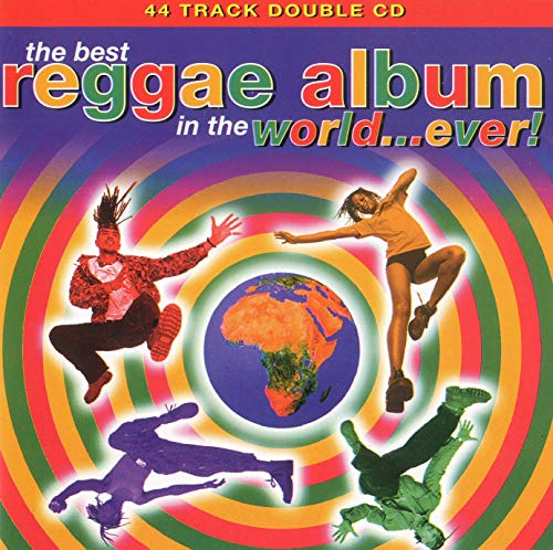 Various - The Best Reggae Album In The World...Ever! By Various