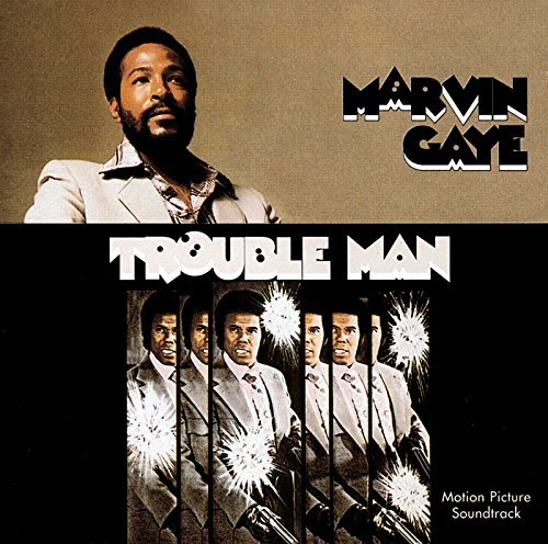 Marvin Gaye - Trouble Man By Marvin Gaye