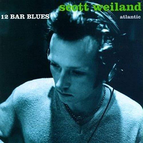 Scott Weiland - 12 Bar Blues By Scott Weiland