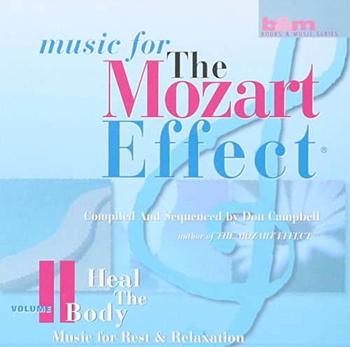 Various Artists - Music for the Mozart Effect Vol 2. Heal The Body - Music for Rest & Relaxation By Various Artists