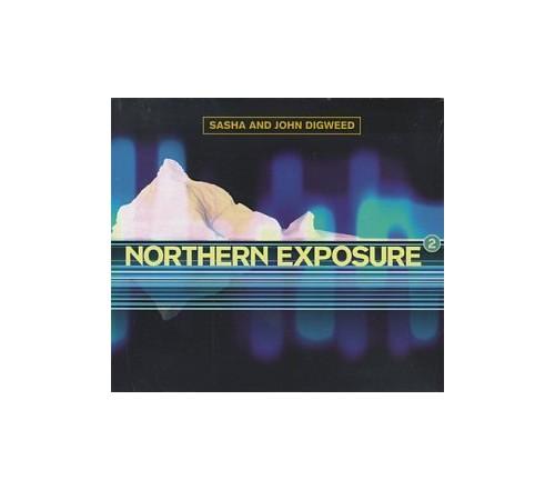 Northern Exposure 2: Mixed By Sasha & John Digweed (UK 2-Disc Edition) By Various Artists