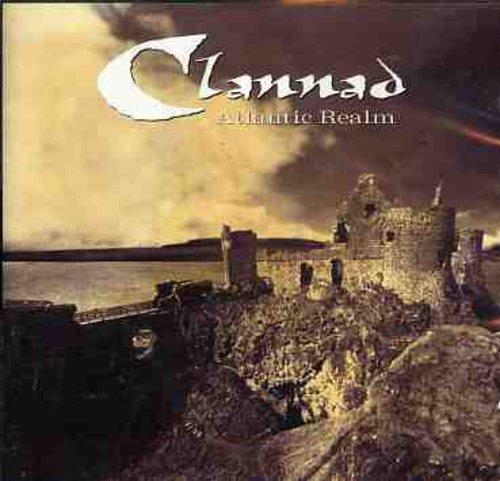 Clannad - Atlantic Realms By Clannad