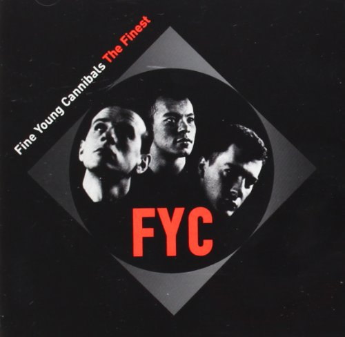 Fine Young Cannibals - The Finest By Fine Young Cannibals