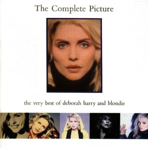 Blondie - The Complete Picture: The Very Best of Deborah Harry & Blondie By Blondie